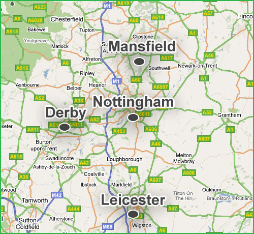 We cover the whole of Nottingham, Derby, Leicester and Mansfield.